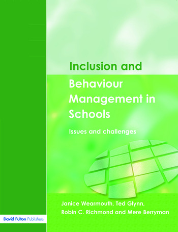 Inclusion and Behaviour Management in Schools Issues and Challenges book cover