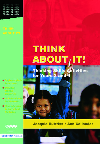 Think About It! Thinking Skills Activities for Years 3 and 4 book cover