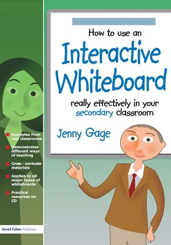 How to Use an Interactive Whiteboard Really Effectively in your Secondary Classroom book cover