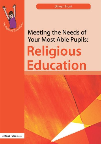 Meeting the Needs of Your Most Able Pupils in Religious Education book cover