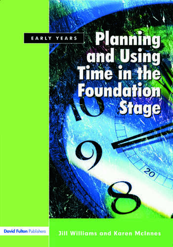 Planning and Using Time in the Foundation Stage book cover