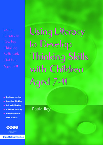 Using Literacy to Develop Thinking Skills with Children Aged 7-11 book cover