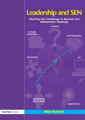 Leadership and SEN Meeting the Challenge in Special and Mainstream Settings book cover