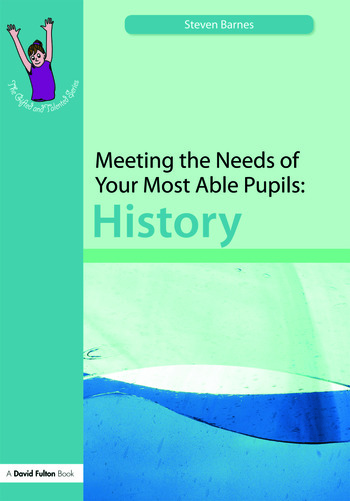 Meeting the Needs of Your Most Able Pupils: History book cover