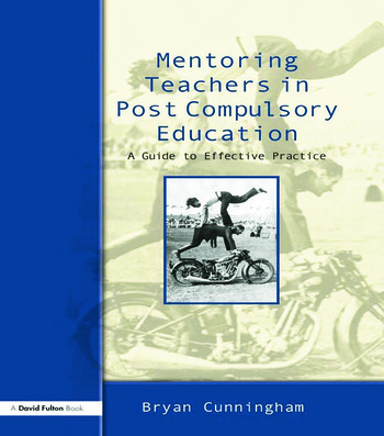 Mentoring Teachers in Post-Compulsory Education A Guide to Effective Practice book cover