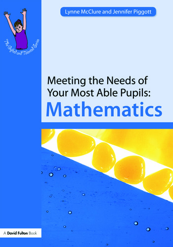 Meeting the Needs of Your Most Able Pupils: Mathematics book cover