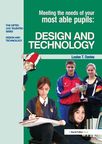 Meeting the Needs of Your Most Able Pupils in Design and Technology book cover
