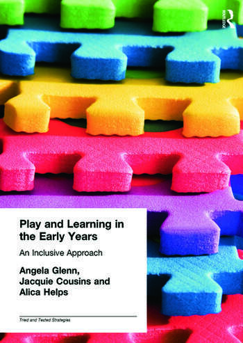 Play and Learning in the Early Years An Inclusive Approach book cover