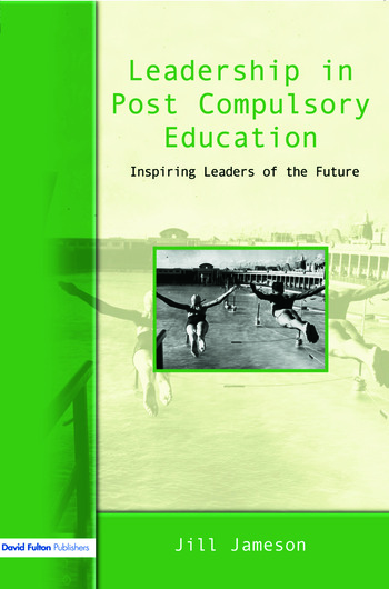 Leadership in Post-Compulsory Education Inspiring Leaders of the Future book cover