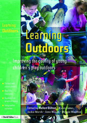 Learning Outdoors Improving the Quality of Young Children's Play Outdoors book cover