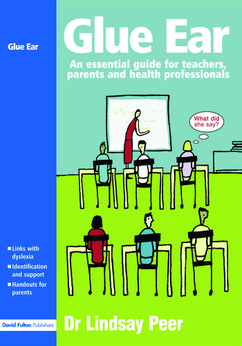 Glue Ear An essential guide for teachers, parents and health professionals book cover
