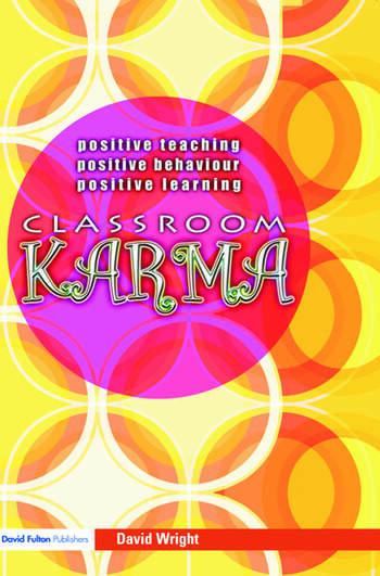 Classroom Karma Positive Teaching, Positive Behaviour, Positive Learning book cover