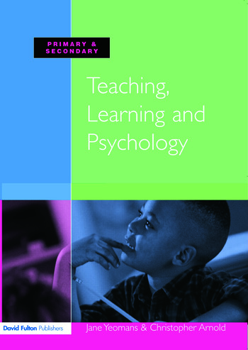 Teaching, Learning and Psychology book cover