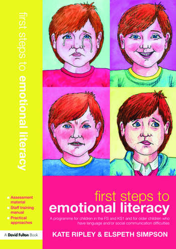 First Steps to Emotional Literacy A programme for children in the FS & KS1 and for older children who have language and/or social communication difficulties book cover