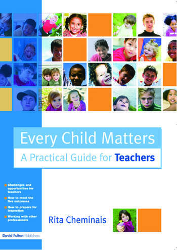 Every Child Matters A Practical Guide for Teachers book cover