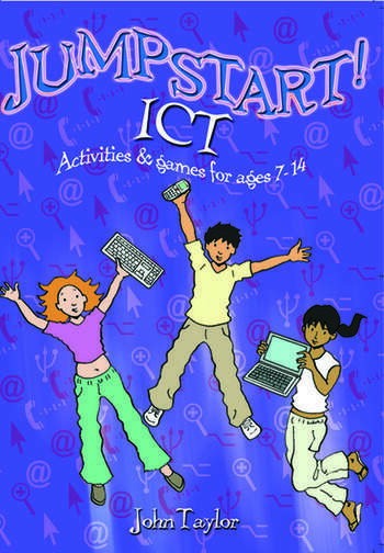 Jumpstart! ICT ICT activities and games for ages 7-14 book cover