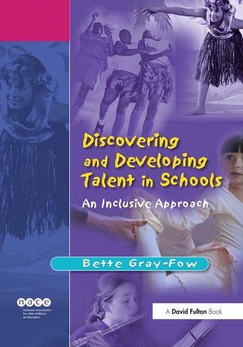 Discovering and Developing Talent in Schools An Inclusive Approach book cover