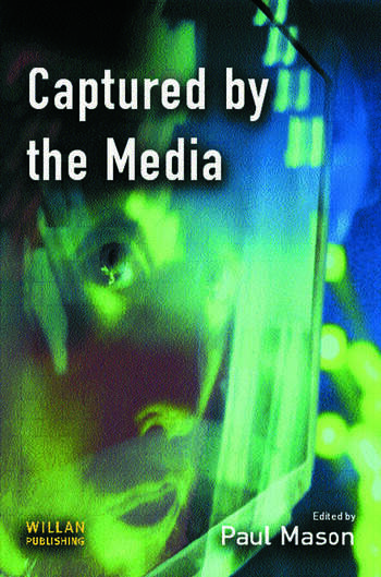 Captured by the Media book cover