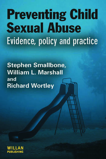 Preventing Child Sexual Abuse Evidence, Policy and Practice book cover
