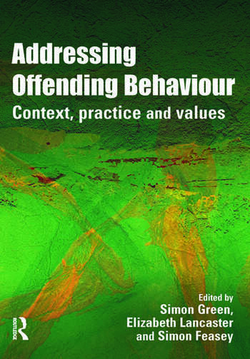 Addressing Offending Behaviour Context, Practice and Value book cover