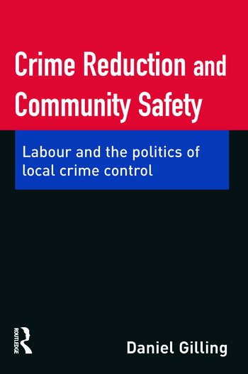Crime Reduction and Community Safety book cover