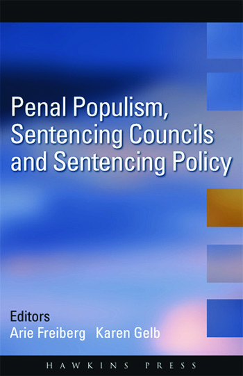 Penal Populism, Sentencing Councils and Sentencing Policy book cover