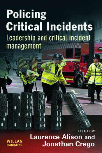 Policing Critical Incidents Leadership and Critical Incident Management book cover