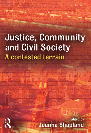 Justice, Community and Civil Society A Contested Terrain book cover