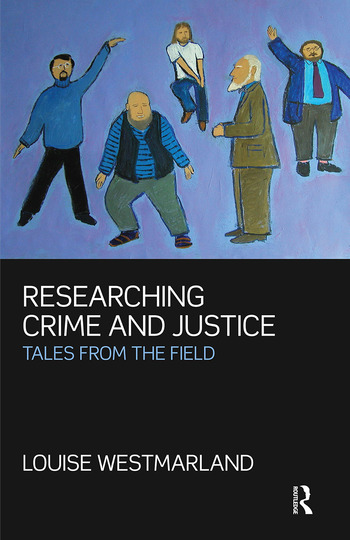 Researching Crime and Justice Tales from the Field book cover