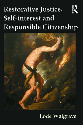 Restorative Justice, Self-interest and Responsible Citizenship book cover