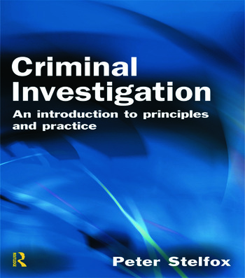 Criminal Investigation An Introduction to Principles and Practice book cover