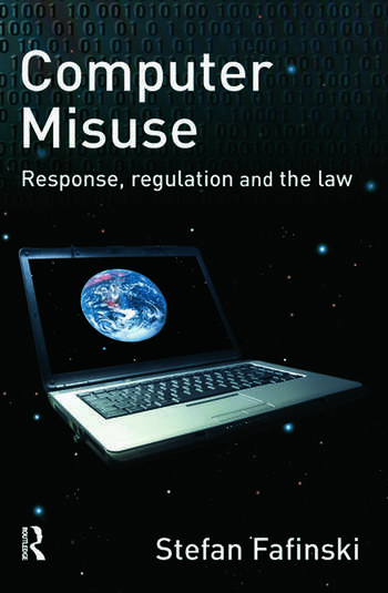 Computer Misuse Response, Regulation and the Law book cover
