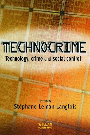 Technocrime Technology, Crime and Social Control book cover