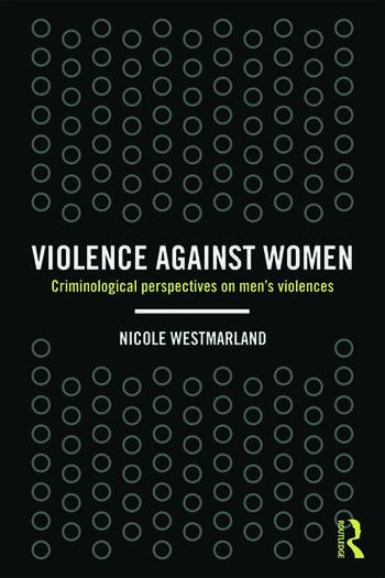 Violence against Women Criminological perspectives on men's violences book cover