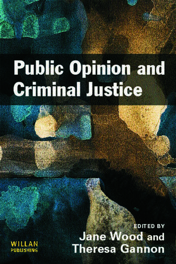 Public Opinion and Criminal Justice Context, Practice and Values book cover