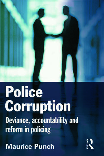 Police Corruption Exploring Police Deviance and Crime book cover