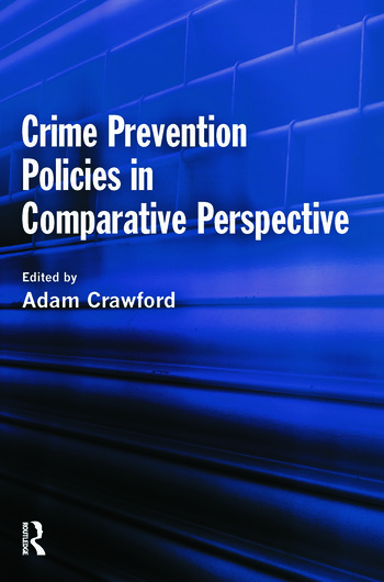 Crime Prevention Policies in Comparative Perspective book cover