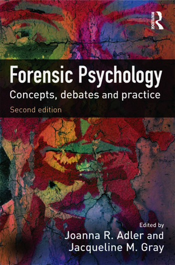 Forensic Psychology Concepts, Debates and Practice book cover