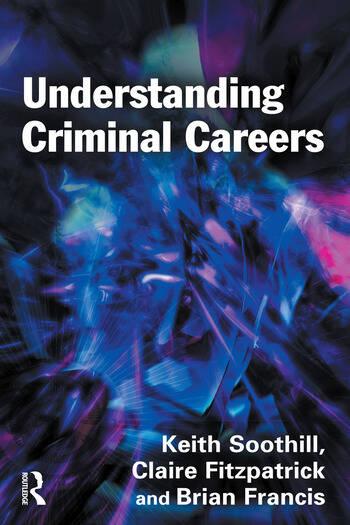 Understanding Criminal Careers book cover