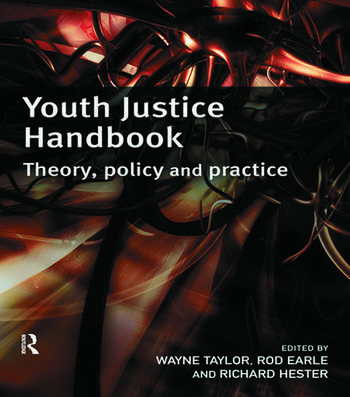 Youth Justice Handbook Theory, Policy and Practice book cover