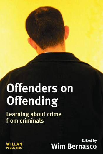Offenders on Offending Learning about Crime from Criminals book cover