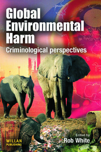 Global Environmental Harm Criminological Perspectives book cover