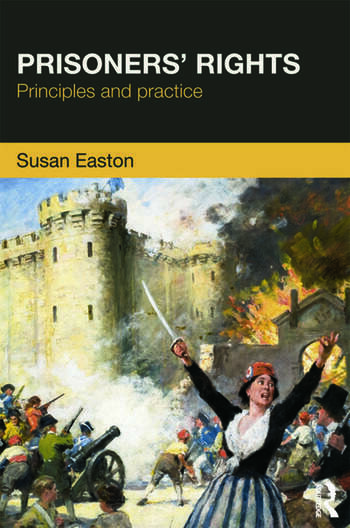 Prisoners' Rights Principles and Practice book cover