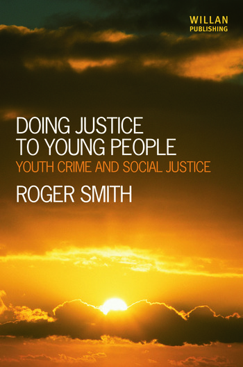 Doing Justice to Young People Youth Crime and Social Justice book cover