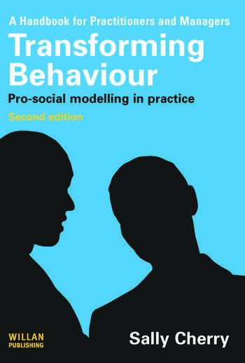 Transforming Behaviour Pro-social Modelling in Practice book cover