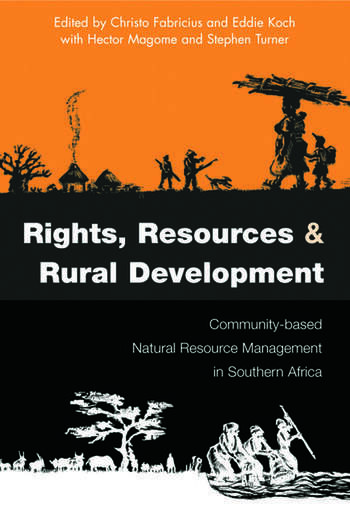 Rights Resources and Rural Development Community-based Natural Resource Management in Southern Africa book cover
