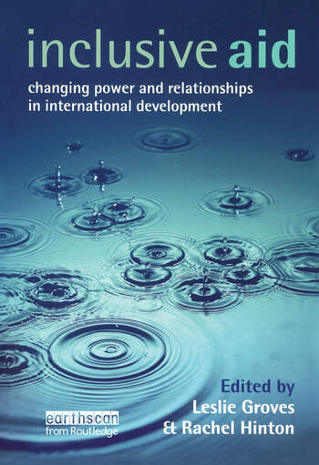 Inclusive Aid Changing Power and Relationships in International Development book cover