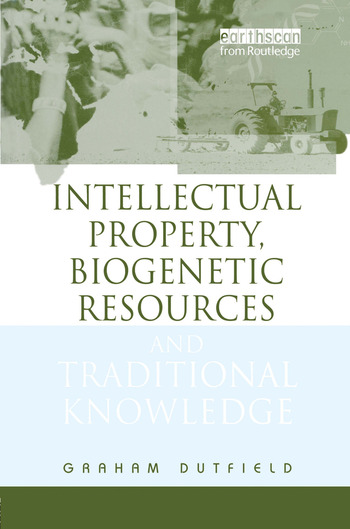 Intellectual Property, Biogenetic Resources and Traditional Knowledge book cover