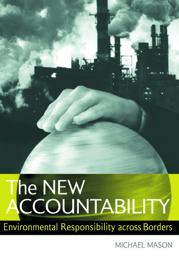 The New Accountability Environmental Responsibility Across Borders book cover