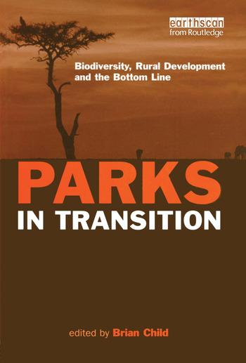 Parks in Transition Biodiversity, Rural Development and the Bottom Line book cover